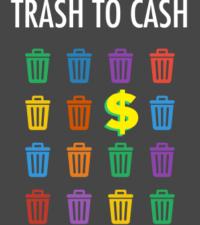 Trash to Cash