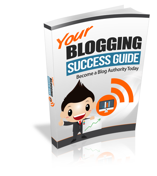 Your Blogging Success Guide