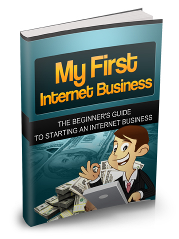 My First Internet Business