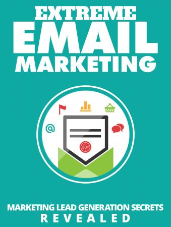 Extreme Email Marketing