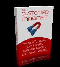 The Customer Magnet