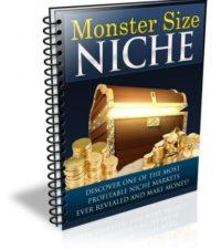 Monster Size Niche
