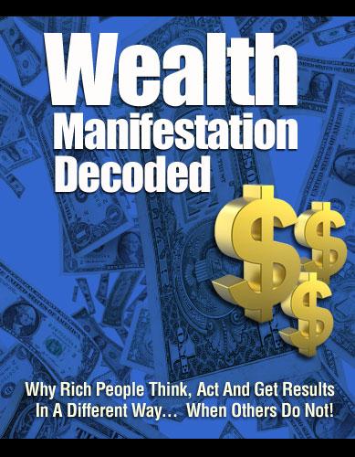 Wealth Manifestation Decoded
