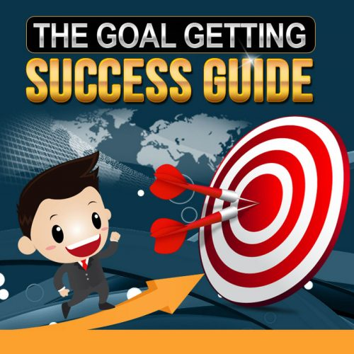 The Goal Getting Success Guide