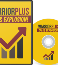 Warrior Plus Sales Explosion Video Series
