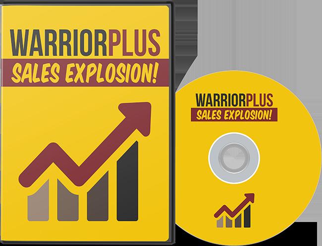 Warrior Plus Sales Explosion Video Series